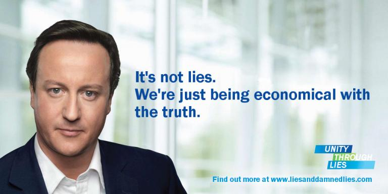 Mr Cameron is selling you lies